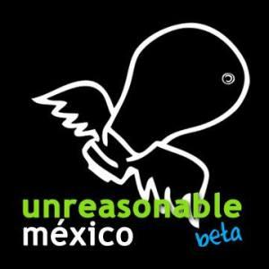Unreasonable México